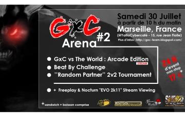 GxC Arena #2 @Marseille (30/07/2011)