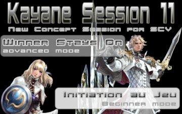 Kayane Session 11 (11-12/02/2012)