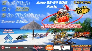 [Qualifications CFSF] Get Rich Or Die Fighting: Summer Edition, 23 et 24 Juin 2012 (Paris)