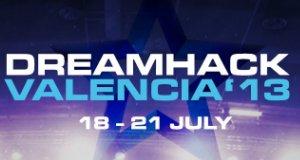 Dreamhack Valencia 2013 (Résultats – 18 au 21 Juillet 2013)