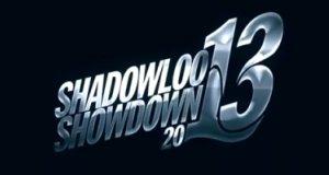 Shadowloo Showdown 2013 (11 au 13 Octobre 2013)