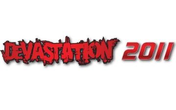 Devastation 2011 – 07/09 Octobre 2011 (Résultats et vidéos)